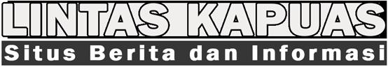Lintas Kapuas, Berita, Kalimantan Barat, Kapuas Raya, Sintang, Sekadau, Sanggau, Kapuas Hulu, Melawi